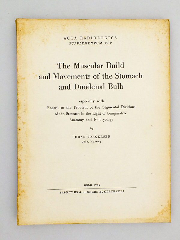 TORGERSEN, Johan The Muscular Build and Movements of the Stomach and ...