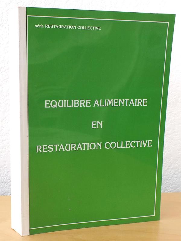Collectif equilibre alimentaire en restauration collective for Agent en restauration collective