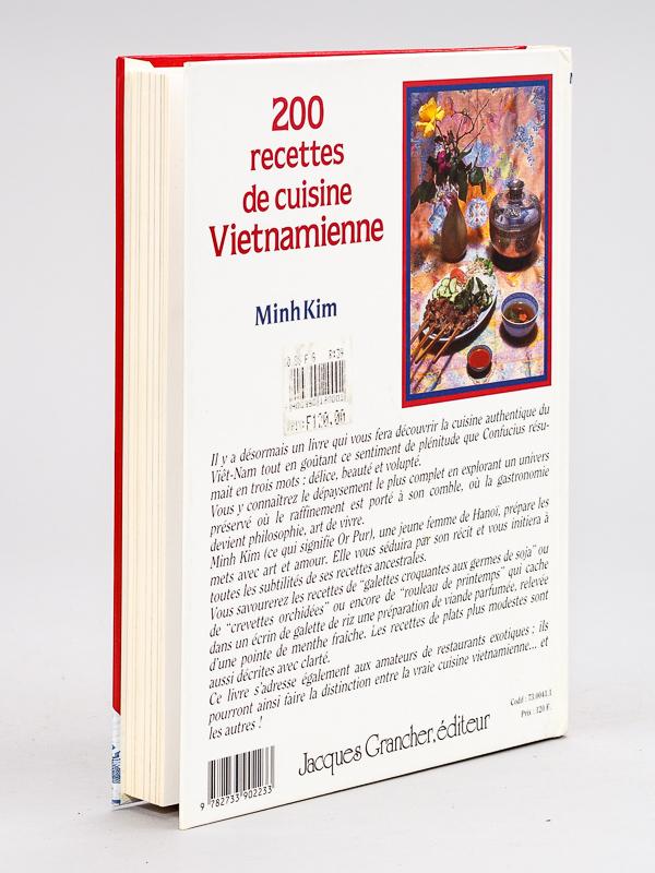 Minh kim 200 recettes de cuisine vietnamienne livres d - Cours de cuisine vietnamienne ...