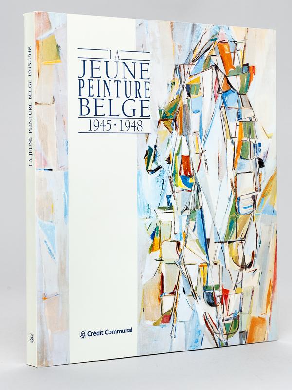 La Jeune Peinture Belge 1945 1948 Francais Broche Tout Le Catalogue Pays Du Monde