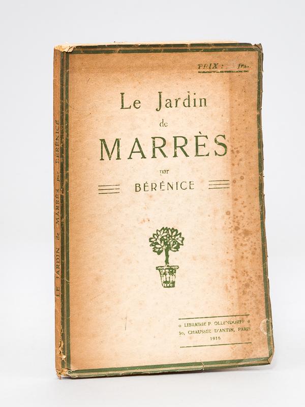 Le Jardin De Marres Par Berenice Livre Dedicace Par L Auteur