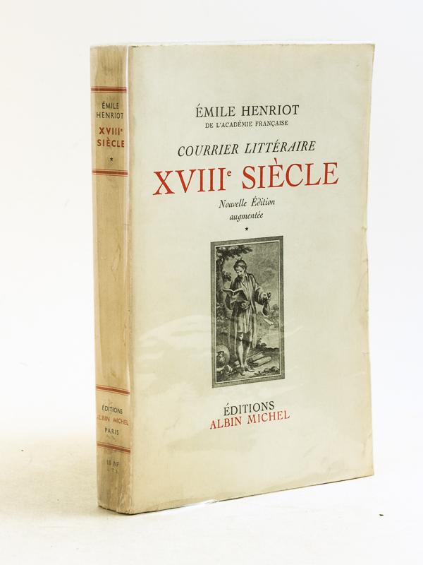 Henriot Emile Courrier Litteraire Xviiie Siecle Livre Dedicace Par
